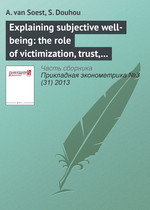 Explaining subjective well-being: the role of victimization, trust, health, and social norms